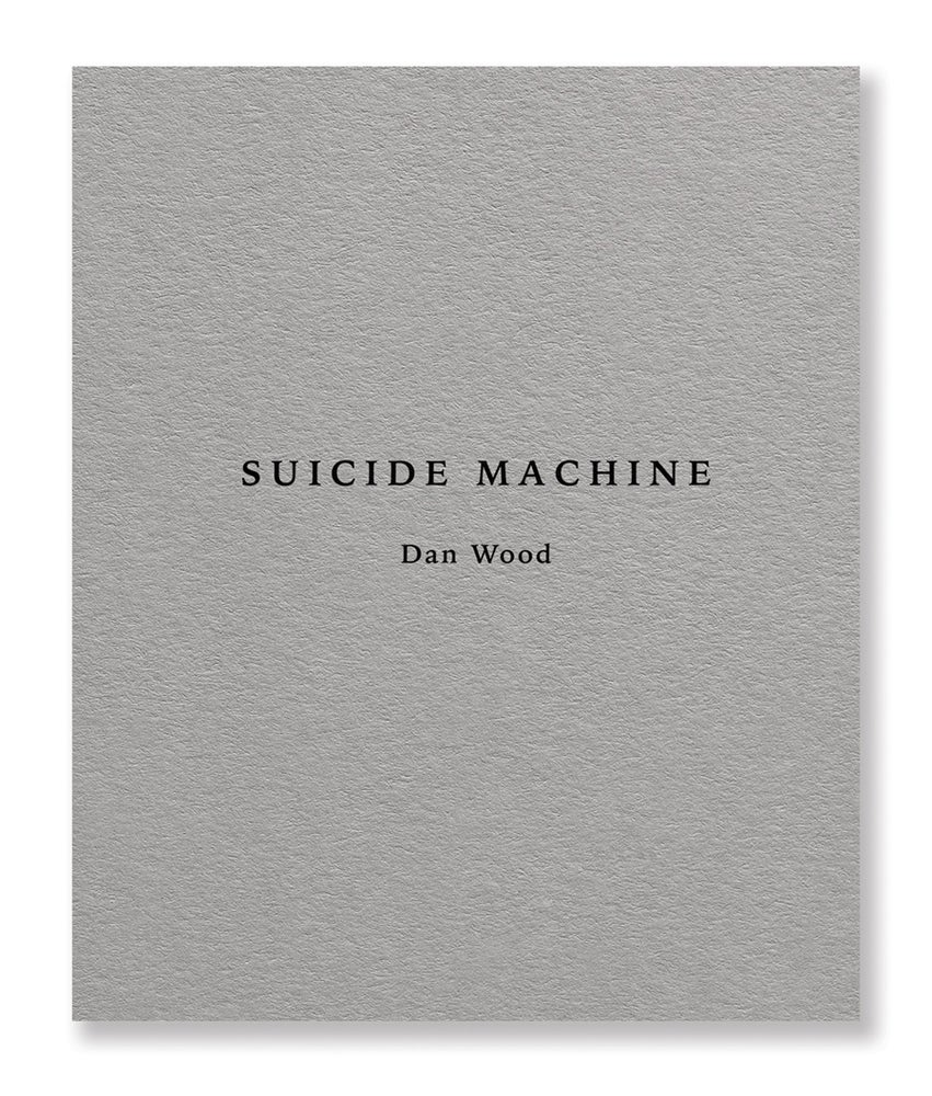 Book Review - Dan Wood 'Suicide Machine' (Second Edition)